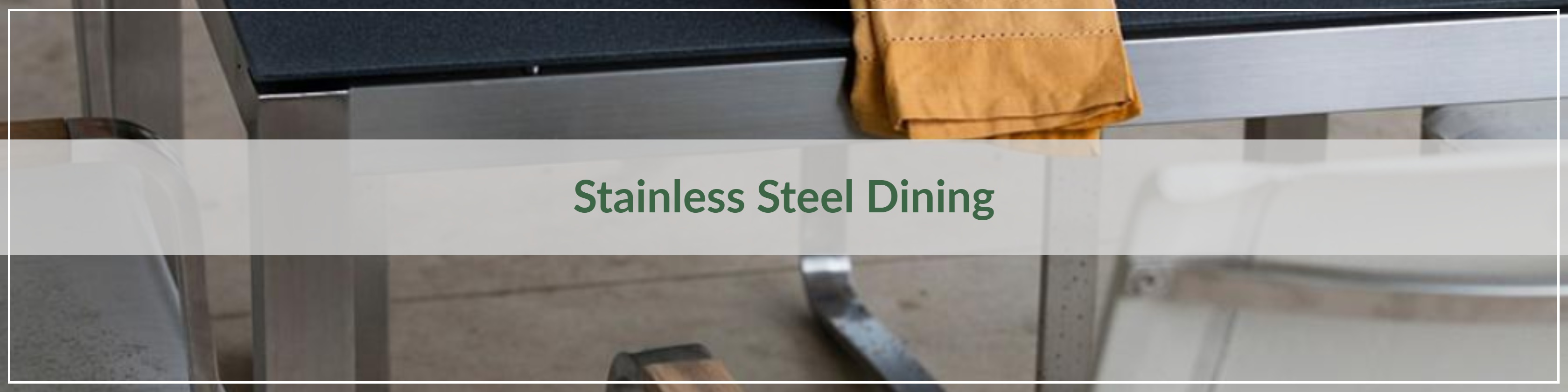 Stainless Steel Outdoor Dining