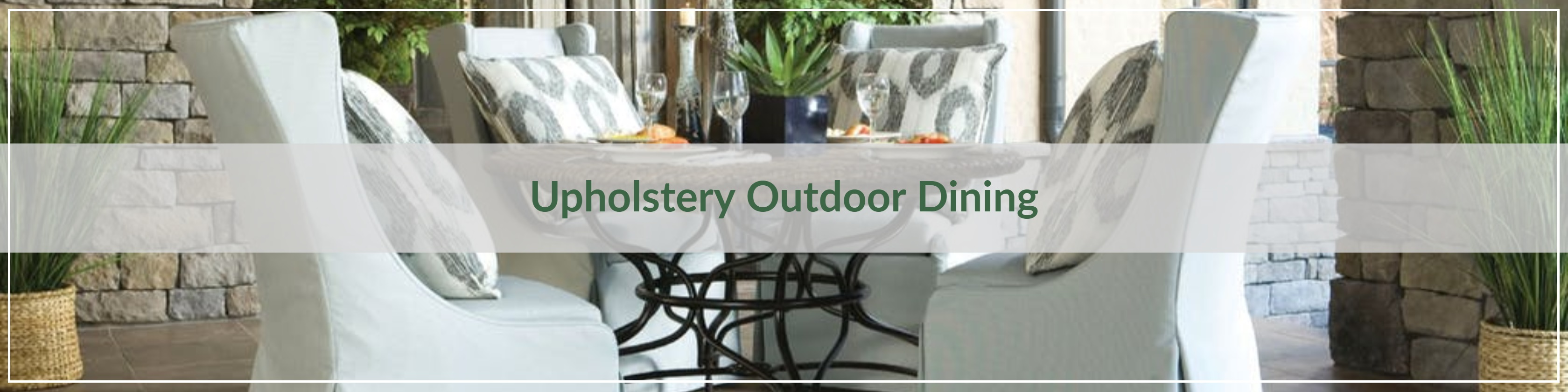Upholstery Outdoor Dining