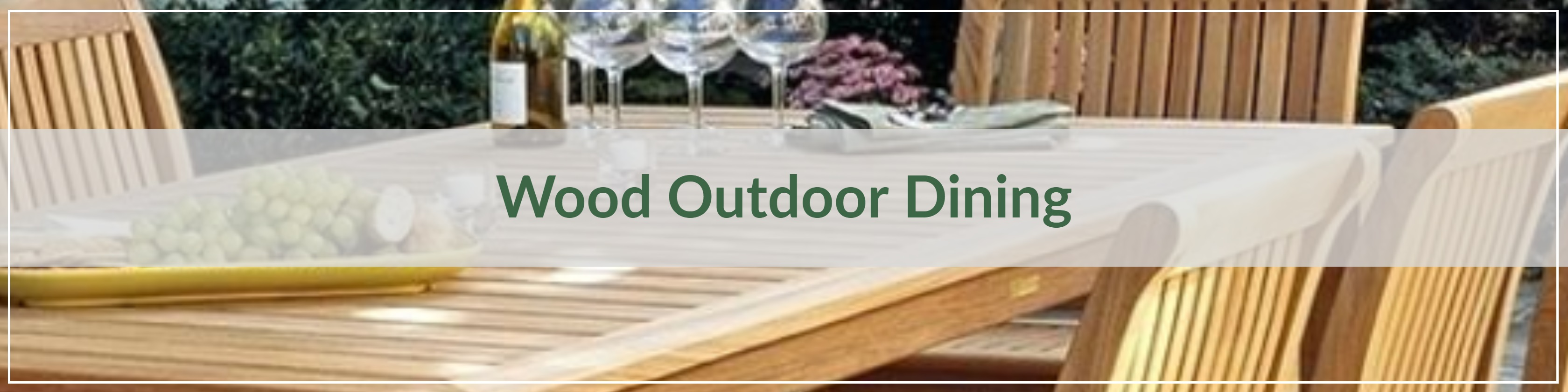 Wood Outdoor Dining